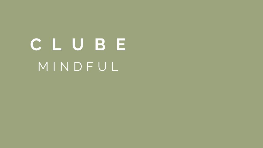 Clube Mindful