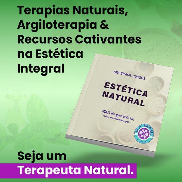 Imagem principal do produto EBOOK - ESTÉTICA NATURAL - Terapias Naturais, Argiloterapia (Geoterapia) & Recursos Cativantes na Estética Integral.