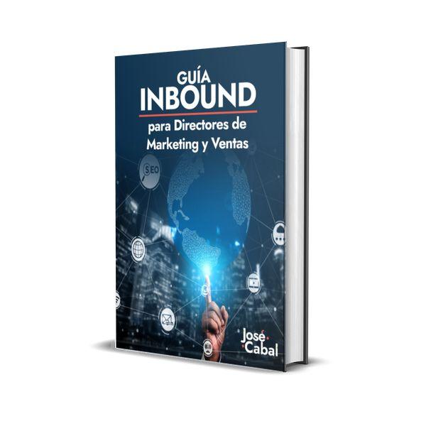 Imagem principal do produto Guía Inbound Para Directores de Marketing y Ventas