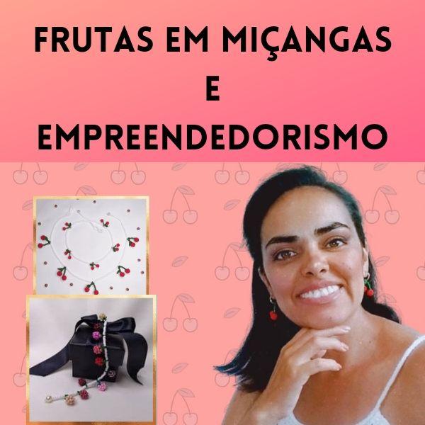 Imagem principal do produto Frutas em Miçangas e Empreendedorismo