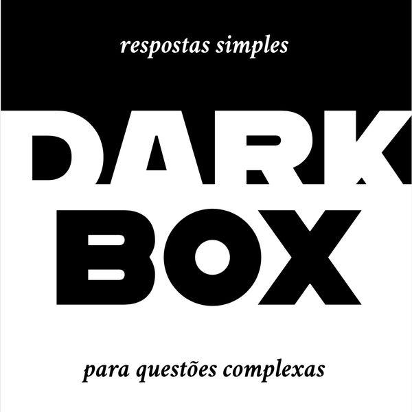 Imagem principal do produto Dark Box - Respostas Simples para Questões Complexas