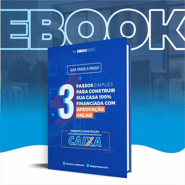 Imagem principal do produto 3 Passos Simples para Construir Sua Casa 100% Financiada com Aprovação Online
