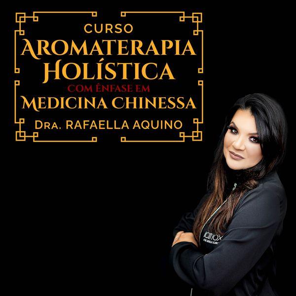 Imagem principal do produto Aromaterapia Holística com Ênfase em Medicina Chinesa