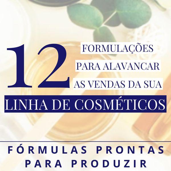 Imagem principal do produto 12 Formulações para Alavancar as Vendas da sua Linha de Cosméticos
