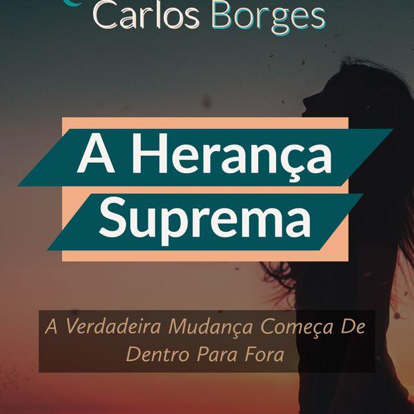 Imagem principal do produto  A HERANÇA SUPREMA - A VERDADEIRA MUDANÇA COMEÇA DE DENTRO PARA FORA