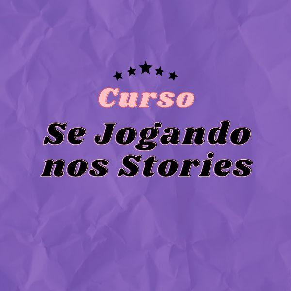 Imagem principal do produto Curso: Se Jogando nos Stories