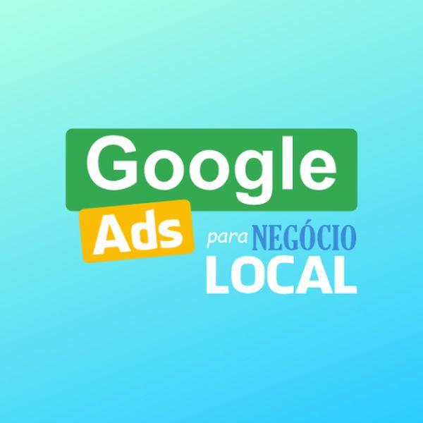 Imagem principal do produto Google ADS Para Negócio Local
