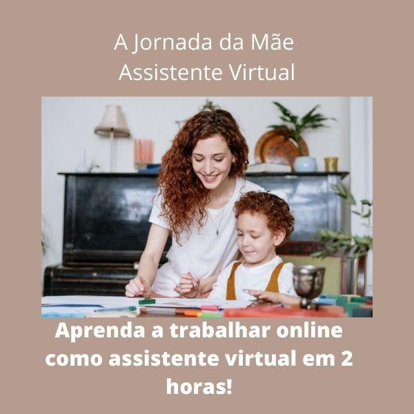 Imagem principal do produto A JORNADA DA MÃE ASSISTENTE VIRTUAL