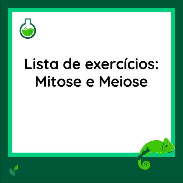 Imagem principal do produto Lista de exercícios - Mitose e Meiose