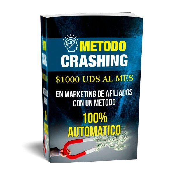 Imagem principal do produto Ebook Crashing Pro 2021 - Aprende toda la magia de las ventas en automático