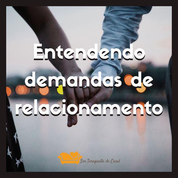 Imagem principal do produto Entendendo Demandas de Relacionamento