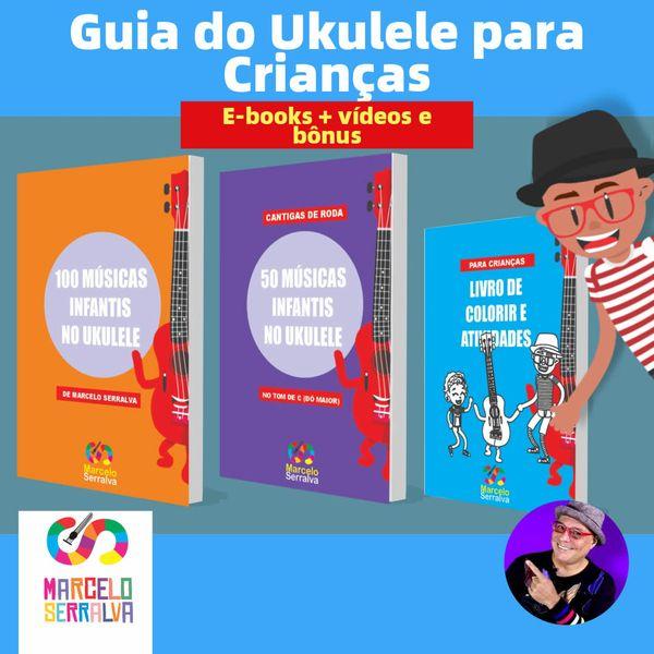 Imagem principal do produto Guia de Músicas Infantis no Ukulele + Guia de Batidas