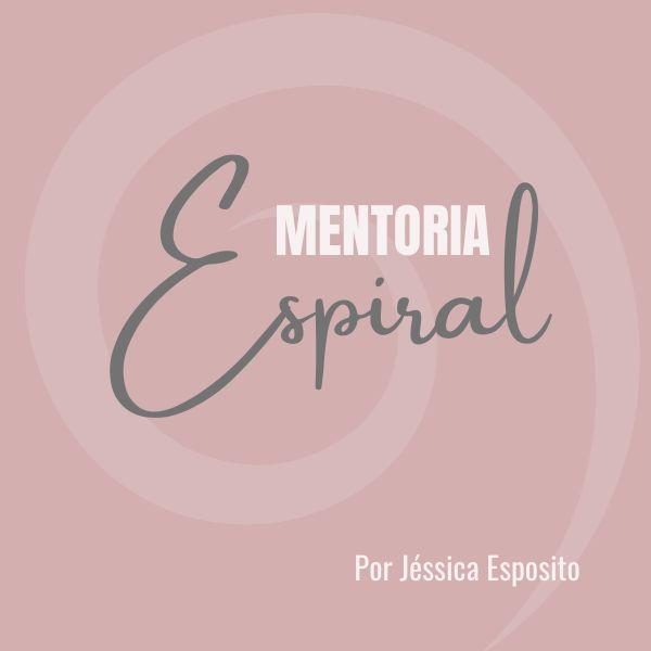 Imagem principal do produto MENTORIA ESPIRAL - Ciclicidade e Produtividade Consciente