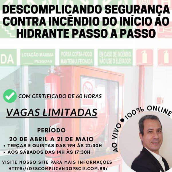Imagem principal do produto DESCOMPLICANDO PSCIE - DO INÍCIO AO HIDRANTE - PASSO A PASSO