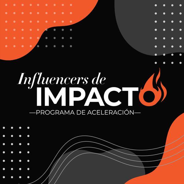 Imagem principal do produto Influencers de Impacto: Programa de Aceleración