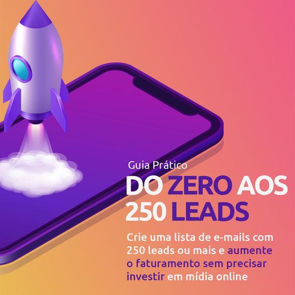 Imagem principal do produto Guia prático - Do ZERO aos 250 leads