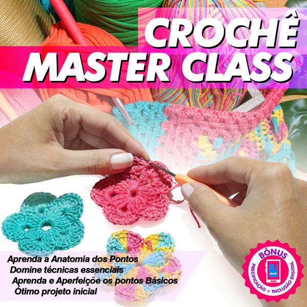 Imagem principal do produto Crochê Master Class Volume 1