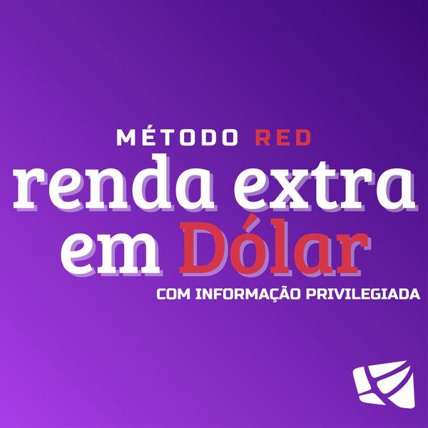 Imagem principal do produto Método RED - Renda Extra em Dólar com Informação Privilegiada
