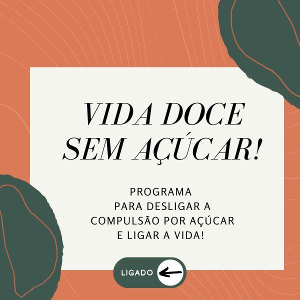 Imagem principal do produto Programa Vida Doce SEM Açúcar!
