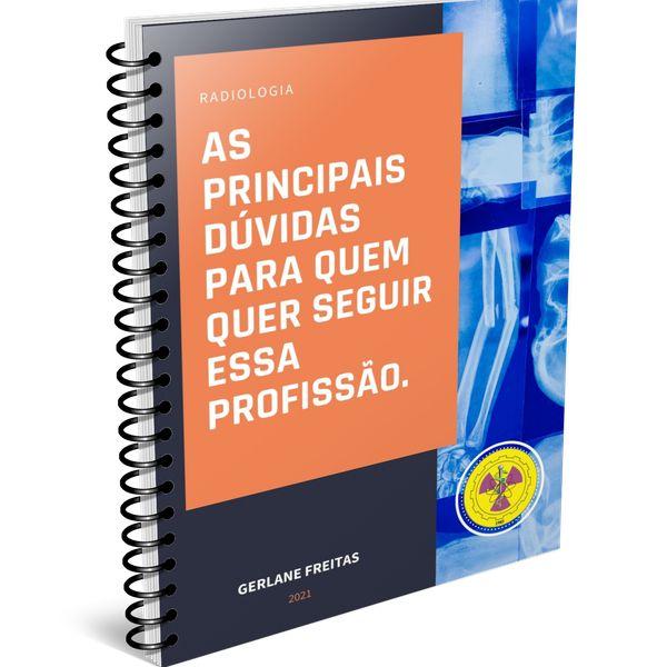 Imagem principal do produto AS PRINCIPAIS DÚVIDAS SOBRE O CURSO DE TECNÓLOGO E TÉCNICO EM RADIOLOGIA