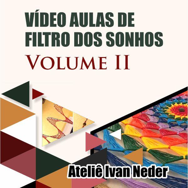 Imagem principal do produto Curso de Vídeo Aulas de Filtro dos Sonhos Volume ll