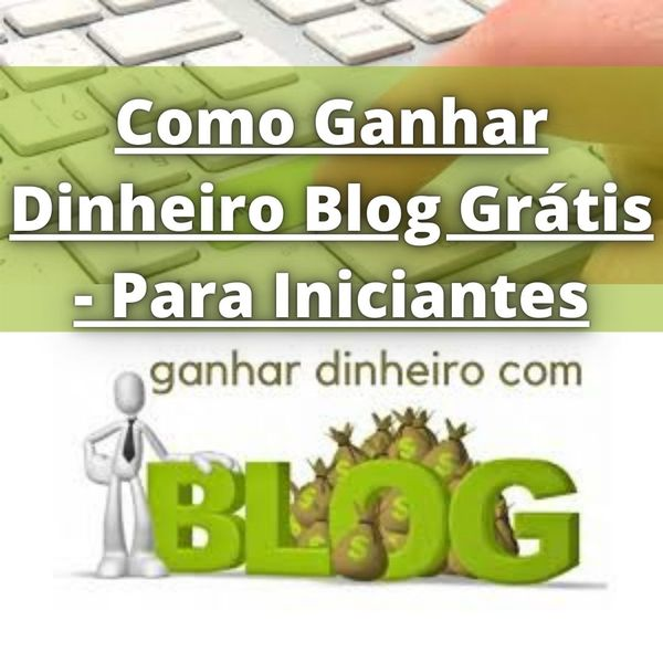 Imagem principal do produto Como Ganhar Dinheiro Online com um Blog Grátis - Para Iniciantes