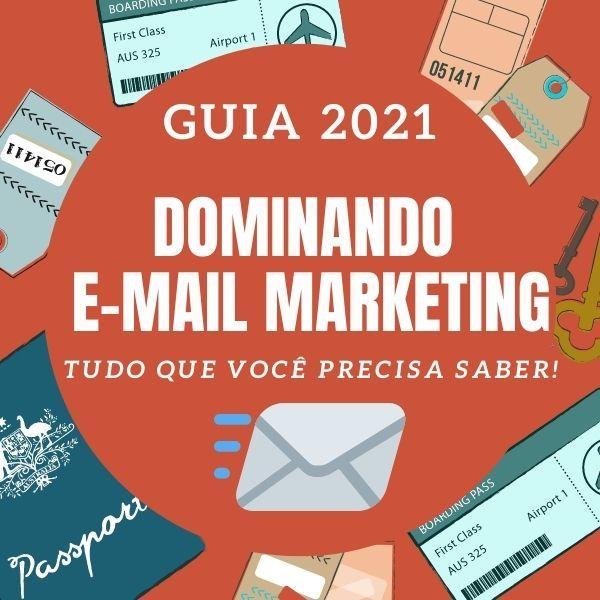 Imagem principal do produto Guia 2021 para DOMINAR o E-mail Marketing e Listas de Contato