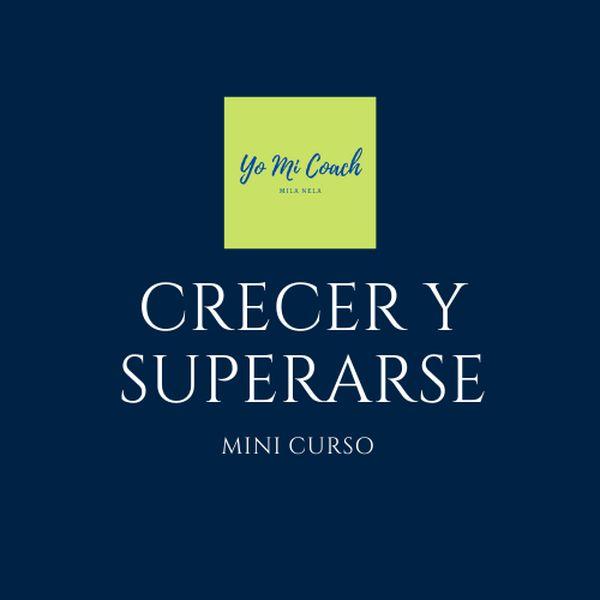 Imagem principal do produto Mini Curso para Crecer y Superarse