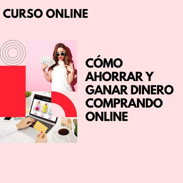 Imagem principal do produto Cómo Ahorrar y Ganar Dinero Comprando Online
