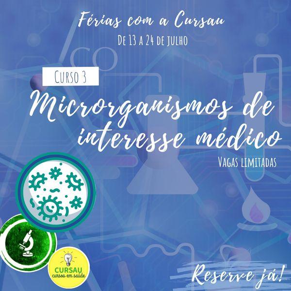 Imagem principal do produto Curso de Férias: Micro-organismos de interesse médico