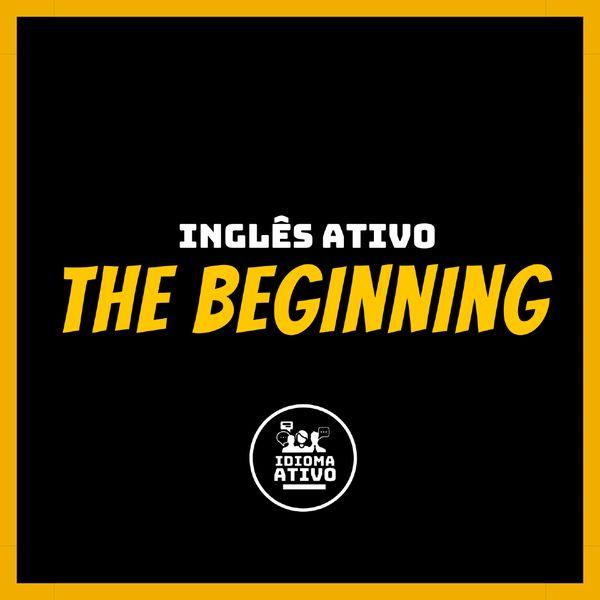 Imagem principal do produto Inglês Ativo: The Beginning