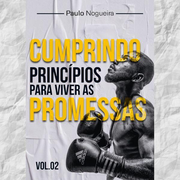 Imagem principal do produto Cumprindo Princípios para Viver as Promessas