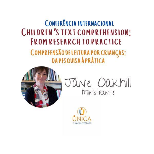 Imagem principal do produto Conferência Internacional Compreensão de Leitura por Crianças: Da Teoria à Prática com Jane Oakhill