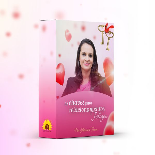 Imagem principal do produto As Chaves para Relacionamentos Felizes