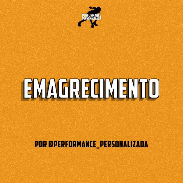 Imagem principal do produto Emagrecimento por @performance_personalizada