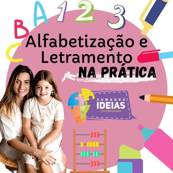 Imagem principal do produto Alfabetização e Letramento na PRÁTICA