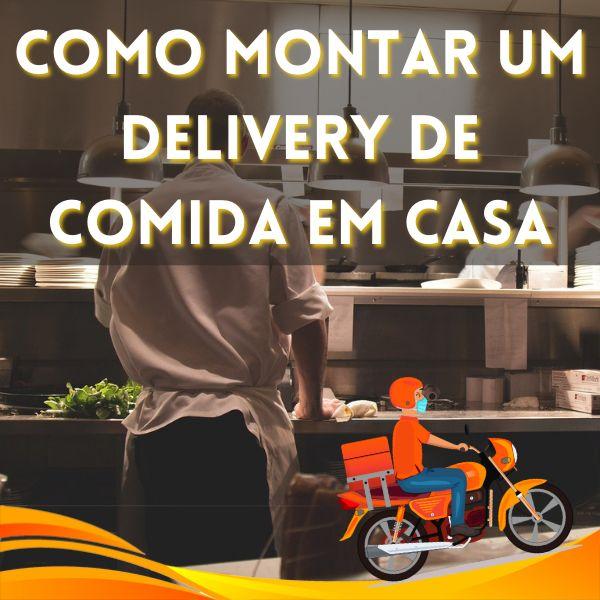 Imagem principal do produto Como Montar um Delivery de Comida em Casa