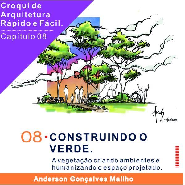 Imagem principal do produto Curso de Croqui de Arquitetura - Capítulo 08 – Construindo o verde
