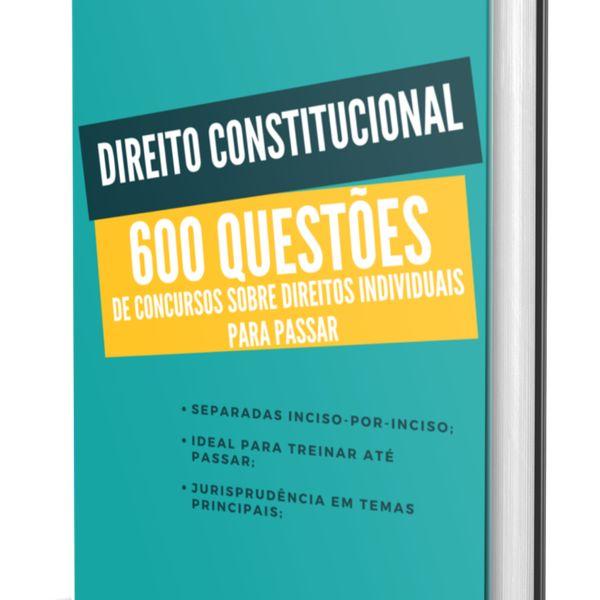 Imagem principal do produto Direito Constitucional: 600 questões de concursos sobre Direitos Individuais