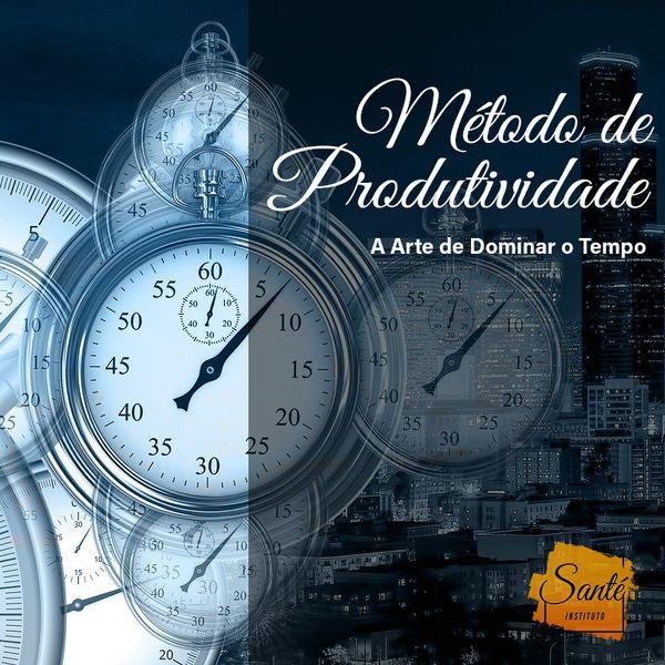 Imagem principal do produto Método de Produtividade - A arte de dominar o tempo