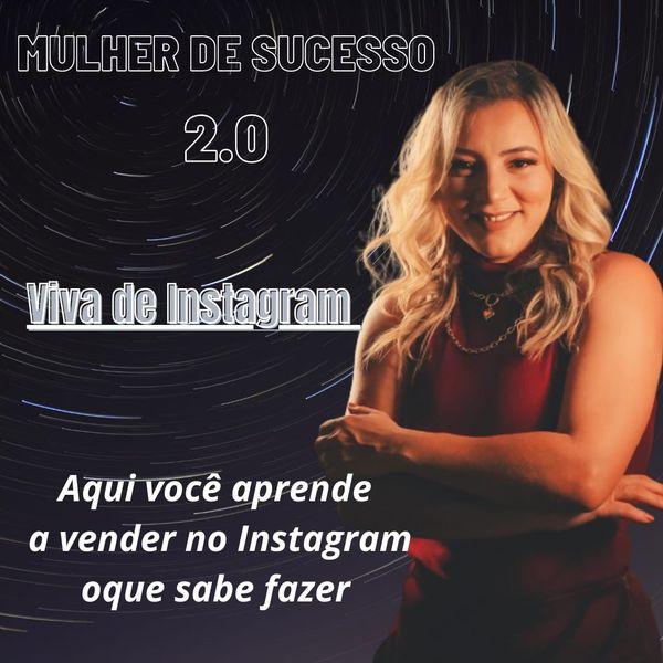 Imagem principal do produto Mulher de Sucesso 2.0 - Viva de instagram