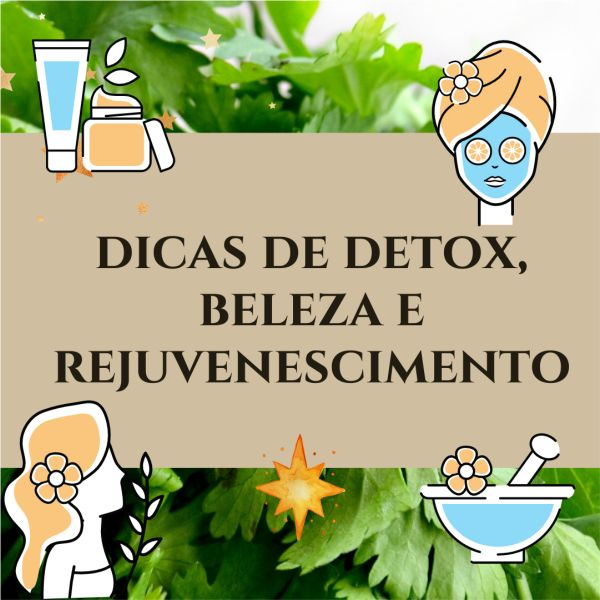 Imagem principal do produto Dicas de Detox, Beleza e Rejuvenescimento