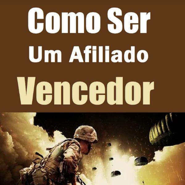 Imagem principal do produto COMO SER UM AFILIADO VENCEDOR