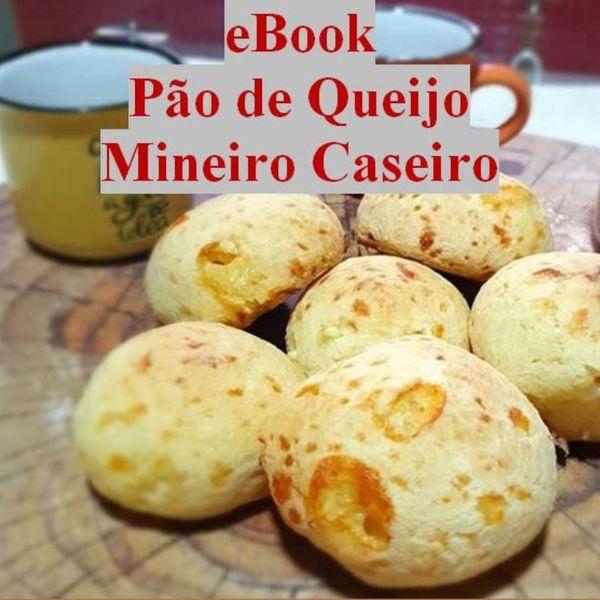 Imagem principal do produto Ebook Pão de Queijo Artesanal Mineiro