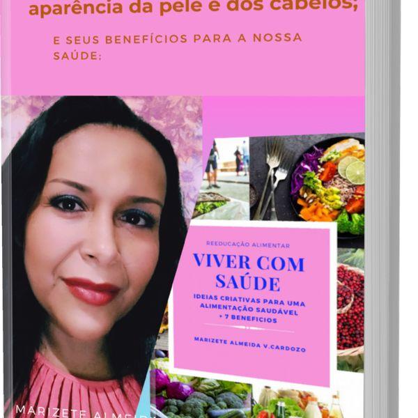 Imagem principal do produto Dicas de 30 alimentos que ajudam a melhorar a aparência da pele e dos cabelos, e seus benefícios.