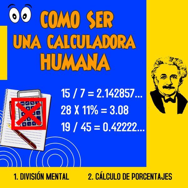 Imagem principal do produto COMO SER UNA CALCULADORA HUMANA