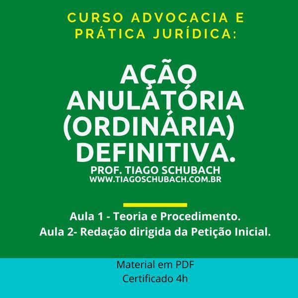 Imagem principal do produto Prática Jurídica: Ação Anulatória (Ordinária)