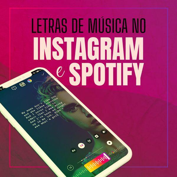 Imagem principal do produto LETRA DE MÚSICA NO SPOTIFY & INSTAGRAM