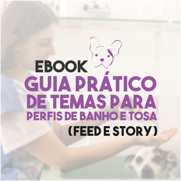 Imagem principal do produto 1 mês de ideias de post para feed e story para Banho e Tosa