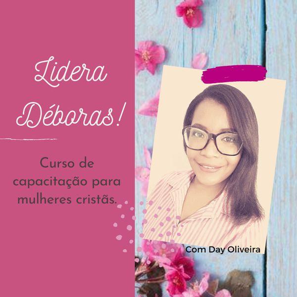 Imagem principal do produto CURSO ONLINE - Lidera Déboras!